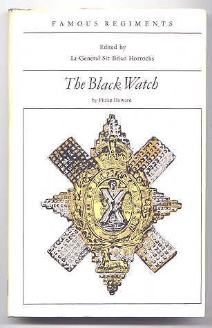 Image for THE BLACK WATCH (ROYAL HIGHLAND REGIMENT) (THE 42nd REGIMENT OF FOOT).  FAMOUS REGIMENTS SERIES.