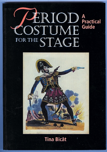 Image for PERIOD COSTUME FOR THE STAGE.