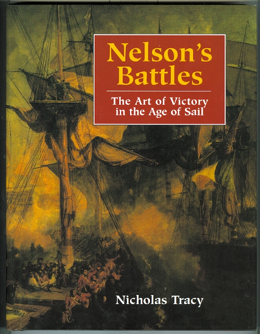 Image for NELSON'S BATTLES:  THE ART OF VICTORY IN THE AGE OF SAIL.