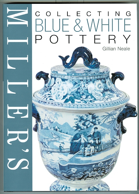 Image for MILLER'S COLLECTING BLUE & WHITE POTTERY.
