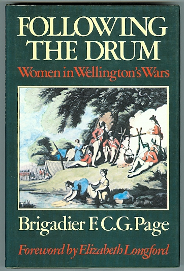 Image for FOLLOWING THE DRUM: WOMEN IN WELLINGTON'S WARS.