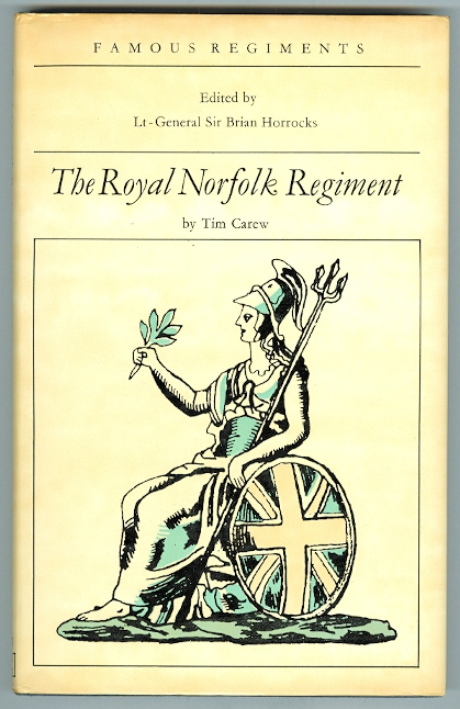 Image for THE ROYAL NORFOLK REGIMENT.  (THE 9th REGIMENT OF FOOT).  FAMOUS REGIMENTS SERIES.