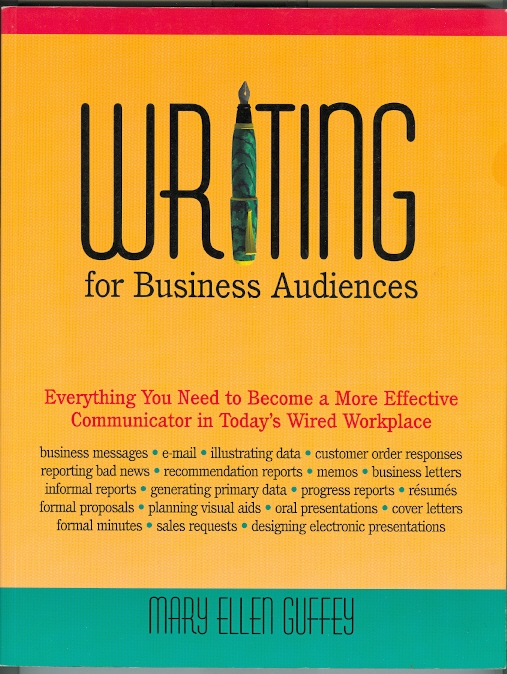 Image for WRITING FOR BUSINESS AUDIENCES.
