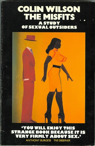 Image for THE MISFITS:  A STUDY OF SEXUAL OUTSIDERS.