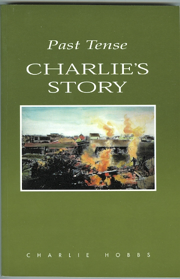 Image for PAST TENSE: CHARLIE'S STORY.