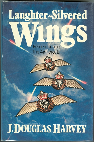 Image for LAUGHTER-SILVERED WINGS: REMEMBERING THE AIR FORCE II.