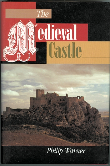 Image for THE MEDIEVAL CASTLE: LIFE IN A FORTRESS IN PEACE AND WAR.