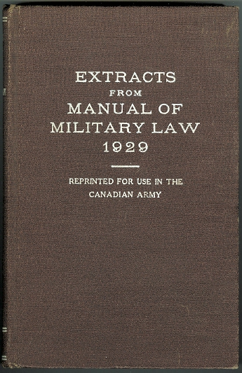 Image for EXTRACTS FROM MANUAL OF MILITARY LAW 1929.  REPRINTED FOR USE IN THE CANADIAN ARMY.  1941 EDITION.