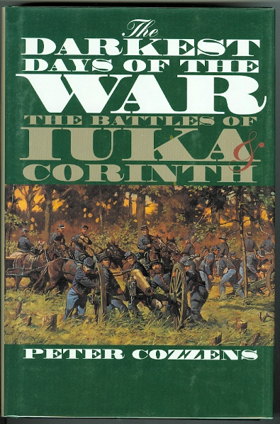 Image for THE DARKEST DAYS OF THE WAR: THE BATTLES OF IUKA & CORINTH.