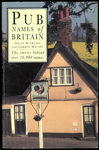 Image for PUB NAMES OF BRITAIN.  THE STORIES BEHIND OVER 10,000 NAMES.