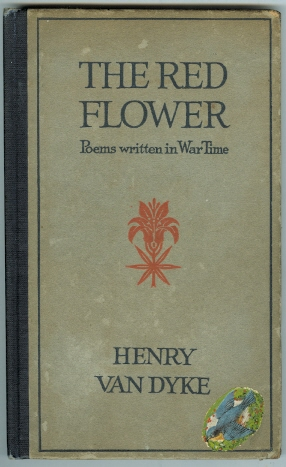 Image for THE RED FLOWER: POEMS WRITTEN IN WAR TIME.