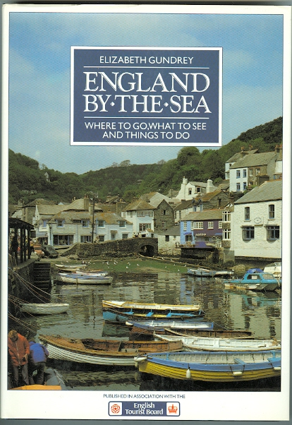 Image for ENGLAND-BY-THE-SEA: WHERE TO GO, WHAT TO SEE AND THINGS TO DO.  (ENGLAND BY THE SEA.)