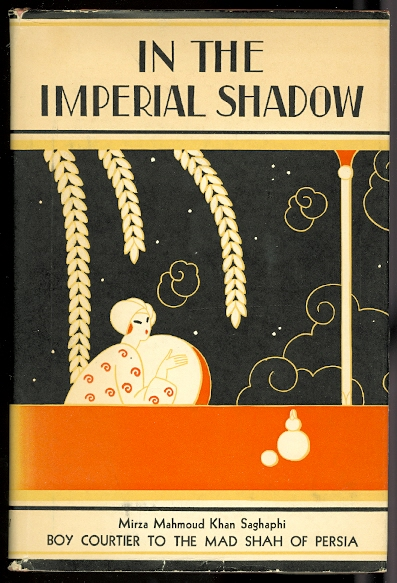 Image for IN THE IMPERIAL SHADOW.  BOY COURTIER TO THE MAD SHAW OF PERSIA.  (PAGE TO THE SHAH.)