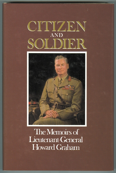 Image for CITIZEN AND SOLDIER:  THE MEMOIRS OF LT.-GEN. HOWARD GRAHAM.