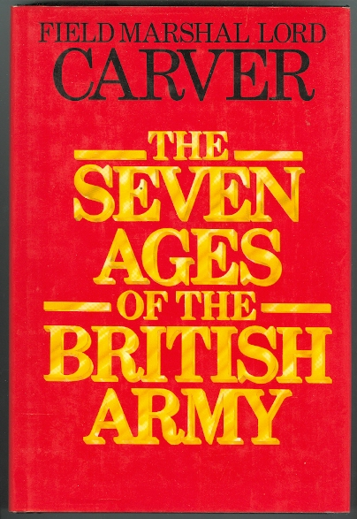 Image for THE SEVEN AGES OF THE BRITISH ARMY.