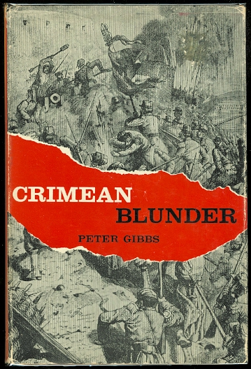 Image for CRIMEAN BLUNDER: THE STORY OF WAR WITH RUSSIA A HUNDRED YEARS AGO.
