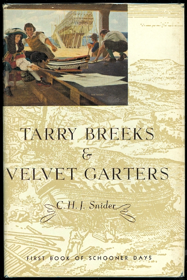 Image for TARRY BREEKS AND VELVET GARTERS: SAIL ON THE GREAT LAKES OF AMERICA, IN WAR, DISCOVERY, AND THE FUR TRADE, UNDER THE FLEUR-DE-LYS.