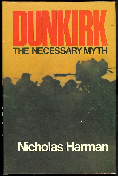 Image for DUNKIRK: THE NECESSARY MYTH.