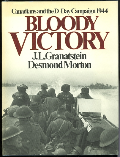 Image for BLOODY VICTORY: CANADIANS AND THE D-DAY CAMPAIGN, 1944.