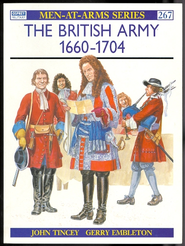 Image for THE BRITISH ARMY 1660-1704.  OSPREY MILITARY MEN-AT-ARMS SERIES 267.