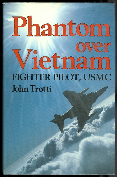 Image for PHANTOM OVER VIETNAM:  FIGHTER PILOT, USMC.