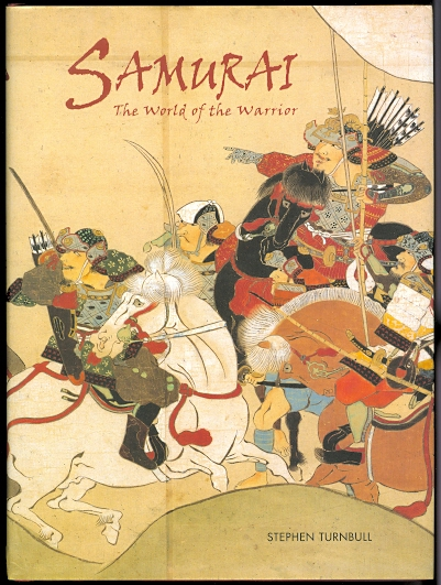 Image for SAMURAI: THE WORLD OF THE WARRIOR.