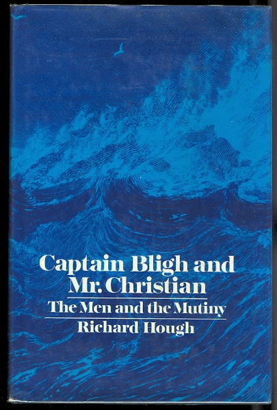 Image for CAPTAIN BLIGH & MR CHRISTIAN: THE MEN AND THE MUTINY.