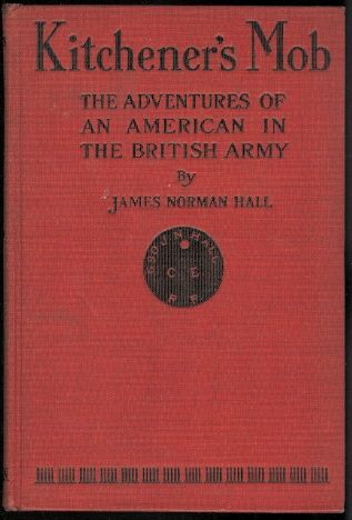 Image for KITCHENER'S MOB: THE ADVENTURES OF AN AMERICAN IN THE BRITISH ARMY.