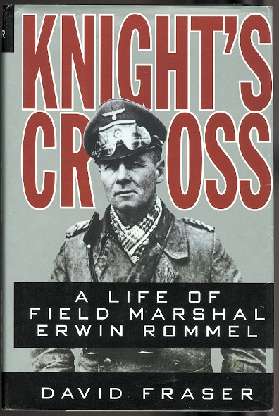 Image for KNIGHT'S CROSS: A LIFE OF FIELD MARSHAL ERWIN ROMMEL.