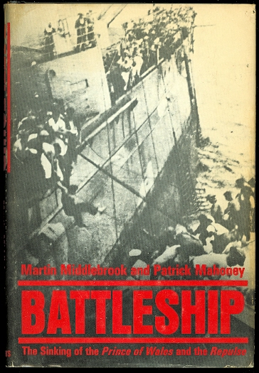 Image for BATTLESHIP: THE SINKING OF THE PRINCE OF WALES AND THE REPULSE.