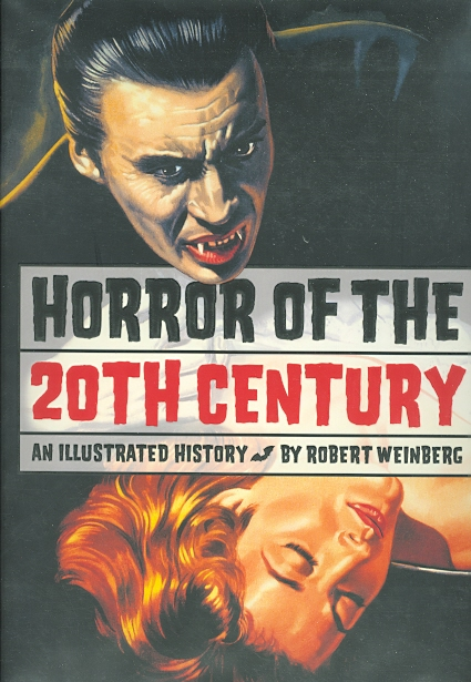 Image for HORROR OF THE 20TH CENTURY: AN ILLUSTRATED HISTORY.