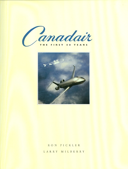 Image for CANADAIR: THE FIRST 50 YEARS.