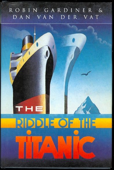 Image for THE RIDDLE OF THE TITANIC.