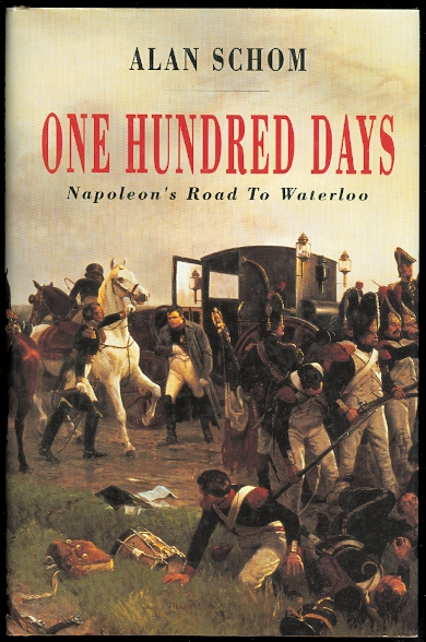 Image for ONE HUNDRED DAYS:  NAPOLEON'S ROAD TO WATERLOO.