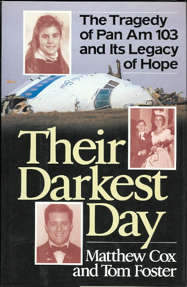 Image for THEIR DARKEST DAY: THE TRAGEDY OF PAN AM 103 AND ITS LEGACY OF HOPE.