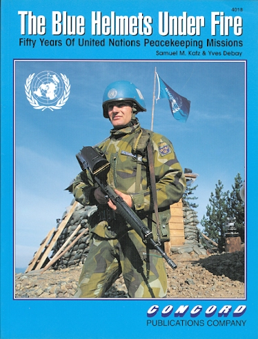 Image for THE BLUE HELMETS UNDER FIRE: FIFTY YEARS OF UNITED NATIONS PEACEKEEPING MISSIONS.  4018.