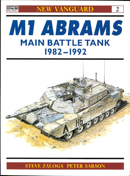 Image for M1 ABRAMS MAIN BATTLE TANK 1982-1992.  OSPREY MILITARY NEW VANGUARD SERIES 2.