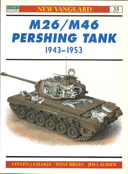 Image for M26/M46 PERSHING TANK 1943-1953.  OSPREY MILITARY NEW VANGUARD SERIES 35.