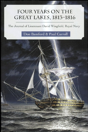 Image for FOUR YEARS ON THE GREAT LAKES, 1813-1816.  THE JOURNAL OF LIEUTENANT DAVID WINGFIELD, ROYAL NAVY.