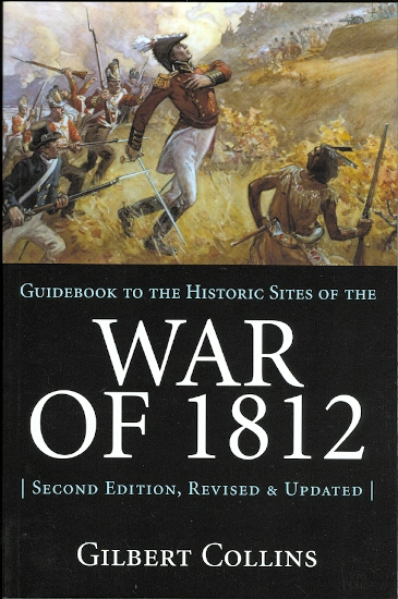 Image for GUIDEBOOK TO THE HISTORIC SITES OF THE WAR OF 1812.  SECOND EDITION, UPDATED AND ENLARGED.