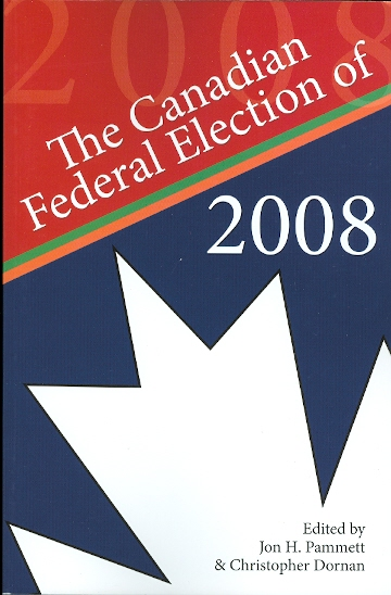 Image for THE CANADIAN FEDERAL ELECTION OF 2008.