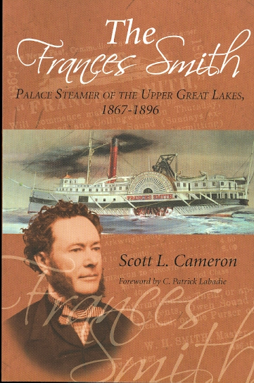 Image for THE FRANCES SMITH: PALACE STEAMER OF THE UPPER GREAT LAKES, 1867-96.