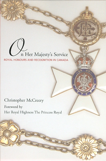 Image for ON HER MAJESTY'S SERVICE: ROYAL HONOURS AND RECOGNITION IN CANADA.