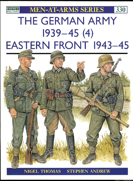 Image for GERMAN ARMY 1939-45 (4): EASTERN FRONT 1943-45.  OSPREY MILITARY MEN-AT-ARMS SERIES 330.