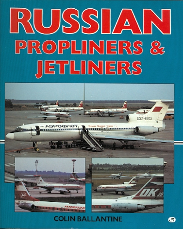 Image for RUSSIAN PROPLINERS & JETLINERS.
