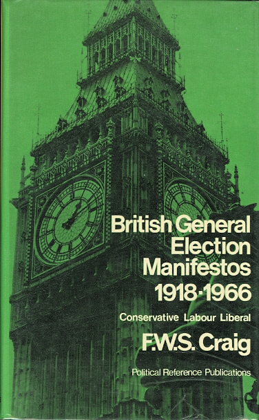 Image for BRITISH GENERAL ELECTION MANIFESTOS 1918-1966.