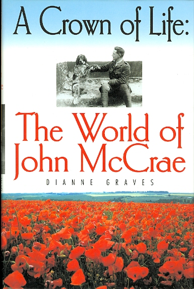 Image for A CROWN OF LIFE:  THE WORLD OF JOHN McCRAE.