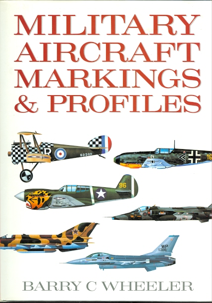 Image for MILITARY AIRCRAFT MARKINGS & PROFILES.