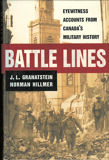 Image for BATTLE LINES: EYEWITNESS ACCOUNTS FROM CANADA'S MILITARY HISTORY.