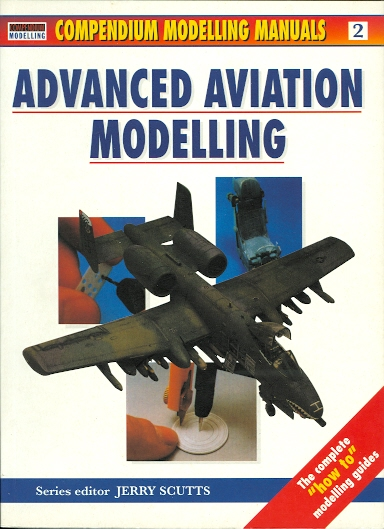 Image for ADVANCED AVIATION MODELLING.  COMPENDIUM MODELLING MANUALS VOLUME 2.